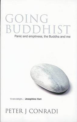 Going Buddhist: Panic and Emptiness, the Buddha and Me (BOK)