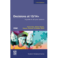 Decisions at 13/14+: A Guide to All Your Options (BOK)