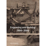 Engraving and Etching 1400-2000: A History of the Development of Manual Intaglio Printmaking Process (BOK)