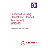Guide to Housing Benefit and Council Tax Benefit: 2012-13 (BOK)