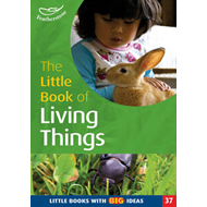 The Little Book of Living Things: Little Books with Big Ideas (BOK)