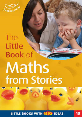 The Little Book of Maths from Stories: Little Books with Big Ideas (BOK)