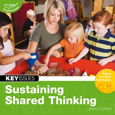 Sustaining Shared Thinking: Supporting Thinking Skills in Young Learners (BOK)
