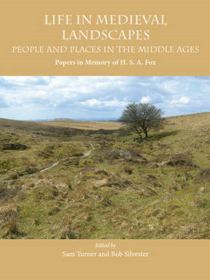 Life in Medieval Landscapes: People and Places in the Middle Ages (BOK)