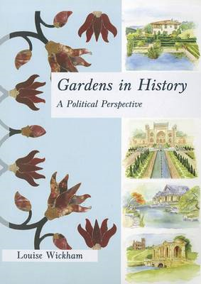 Gardens in History: A Political Perspective (BOK)
