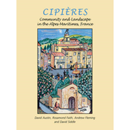 Cipieres: Landscape and Community in Alpes-Maritimes, France (BOK)