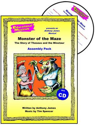 Monster of the Maze - The Story of Theseus and the Minotaur (BOK)