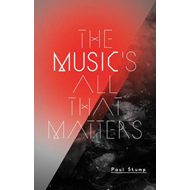 The Music's All That Matters (BOK)