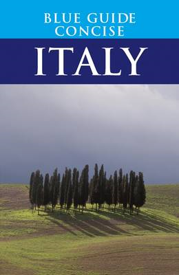 Blue Guide Concise Italy (BOK)