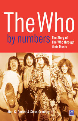 "The ""Who"" by Numbers: The Story of the ""Who"" Through Their Music (BOK)"