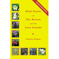 The Wild Plants of the Burren and the Aran Islands: A Field Guide (BOK)