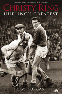 Christy Ring: Hurling's Greatest (BOK)