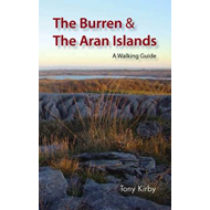 The Burren and the Aran Islands: A Walking Guide (BOK)
