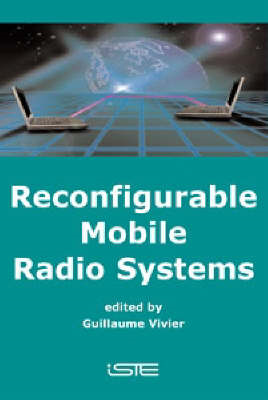 Reconfigurable Mobile Radio Systems: A Snapshot of Key Aspects Related to Reconfigurability in Wirel (BOK)
