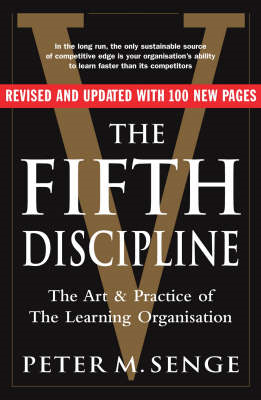 Fifth Discipline: The art and practice of the learning organ (BOK)