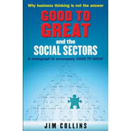 Good to Great and the Social Sectors (BOK)