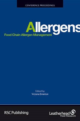 Food Chain Allergen Management: Proceedings of a Conference Held at Leatherhead Food Research, 20 Ma (BOK)