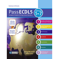 Pass ECDL 5 Units 1-7: Brand New Student and Teacher Resources for ECDL5 - Updated and Improved with (BOK)