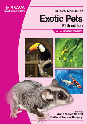 BSAVA Manual of Exotic Pets: A Foundation Manual (BOK)