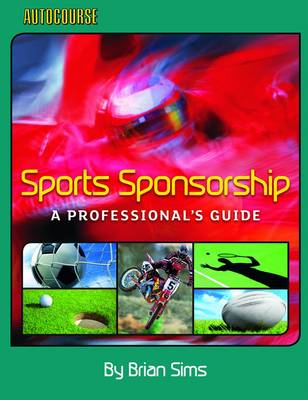 Sports Sponsorship - A Professional's Guide (BOK)