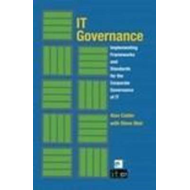 IT Governance: Implementing Frameworks and Standards for the Corporate Governance of IT (BOK)