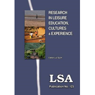 Research in Leisure Education, Cultures and Experience (BOK)