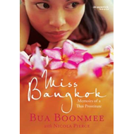 Miss Bangkok: Memoirs of a Thai Prostitute (BOK)