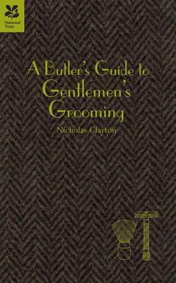 Butler's Guide to Gentlemen's Grooming (BOK)