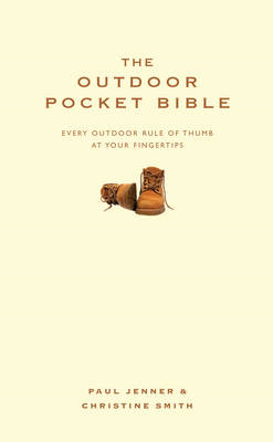 The Outdoor Pocket Bible: Every Outdoor Rule of Thumb at Your Fingertips (BOK)