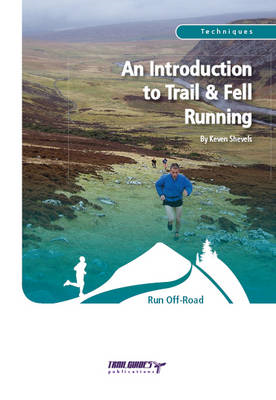 An Introduction to Trail and Fell Running (BOK)