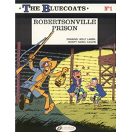 The Bluecoats: v. 1: Robertsonville Prison (BOK)