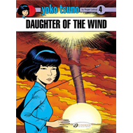 Yoko Tsuno: v. 4: Daughter of the Wind (BOK)