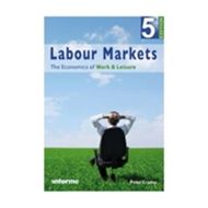 Labour Markets: The Economics of Work and Leisure (BOK)