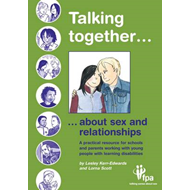 Talking Together... About Sex and Relationships (BOK)