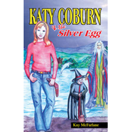 Katy Coburn and the Silver Egg (BOK)