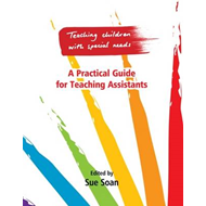 Teaching Children with Special Needs 3: A Practical Guide for Teaching Assistants (BOK)