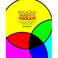 Engaging Parents Toolkit: Techniques to Maximise Parental Impact (BOK)
