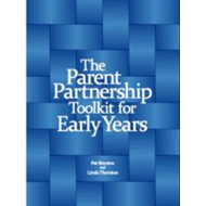 Parent Partnership Toolkit for Early Years (BOK)