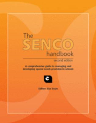 The SENCO Handbook: A Comprehensive Guide to Managing and Developing Special Needs Provision in Scho (BOK)
