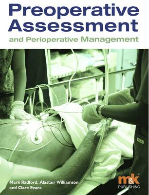 Pre-operative Assessment and Perioperative Management (BOK)