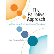 The Palliative Approach: A Resource for Healthcare Workers (BOK)