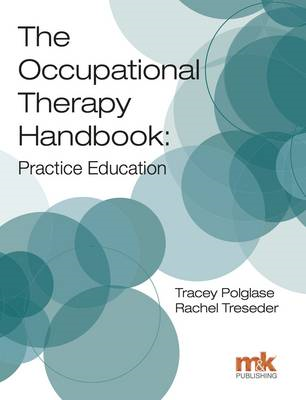 Occupational Therapy Handbook: Practice Education (BOK)