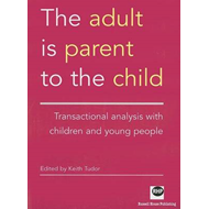Adult is Parent to the Child (BOK)