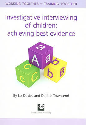 Investigative Interviewing of Children: Achieving Best Evidence (BOK)