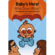 Baby's Here! Who Does What? (BOK)