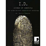 I.D.: Crimes of Identity - the Crime Writers Association Anthology (BOK)