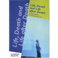 Life, Death and Life After Death (BOK)