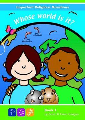 Important Religious Questions: 1. Who's World is It? (BOK)