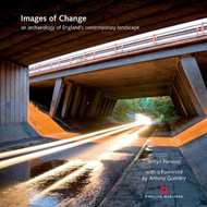 Images of Change: England's Late 20th Century Landscapes (BOK)