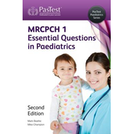 MRCPCH: Essential Questions in Paediatrics (BOK)